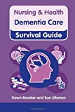 download ebook dementia care (nursing and health survival guides) spi edition by brooker, dawn, lillyman, sue (2013) spiral-bound pdf epub
