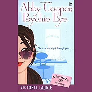Abby Cooper, Psychic Eye Audiobook