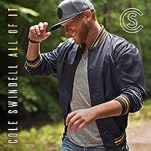 Cole Swindell - 'All Of It'