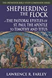 Shepherding the Flock, Lawrence Farley, 188821256X