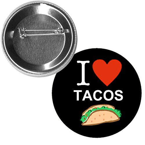 Pinback Button Love (I Love Tacos 1.25