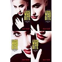 Lesbians Who Bite (4-in-1 Bundle) (Lesbian Vampire Paranormal Romance Series, Parts One to Four COMPLETE)