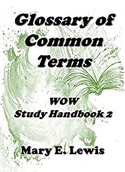 Glossary of Common Terms: WOW Study Handbook 2 ((Bible Study Handbooks))