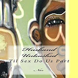 Husband Unleashed Audiobook