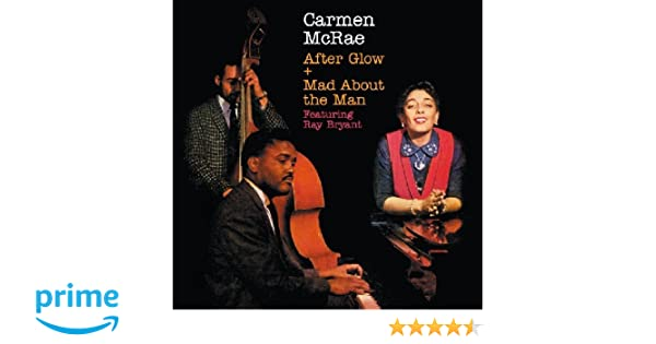 Carmen mcrae after glowmad about the man amazon music stopboris