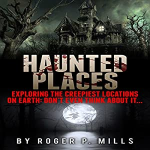 Haunted Places Audiobook