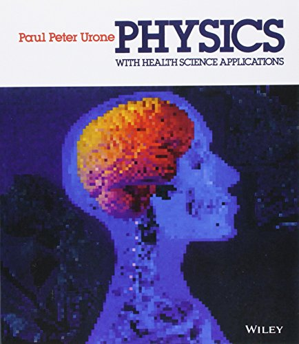 Physics With Health Science Applications