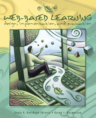 Davidson-Shivers, Gayle V.; Rasmussen, Karen L.'s Web-Based Learning: Design, Implementation, and Evaluation by Davidson-Shivers, Gayle V.; Rasmussen, Karen L. published by Prentice Hall [Paperback] (2006) pdf epub