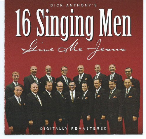 Men Singing (Give Me Jesus)