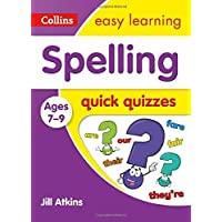 Spelling Quick Quizzes Ages 7-9: Ideal for home learning