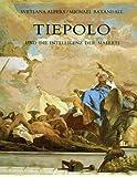 Tiepolo und die Intelligenz der Malerei