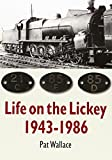 img - for Life on the Lickey: 1943-1986 book / textbook / text book