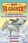 Qui va gagner ? Le requin-marteau ou le requin bouledogue ? par Pallotta
