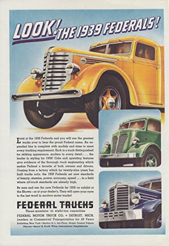 - Look! The 1939 Federal Trucks greatest to ever bear the name ad T
