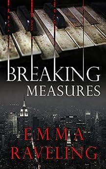 Breaking Measures by [Raveling, Emma]