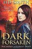 Dark Forsaken (The Devil's Assistant) (Volume 3)