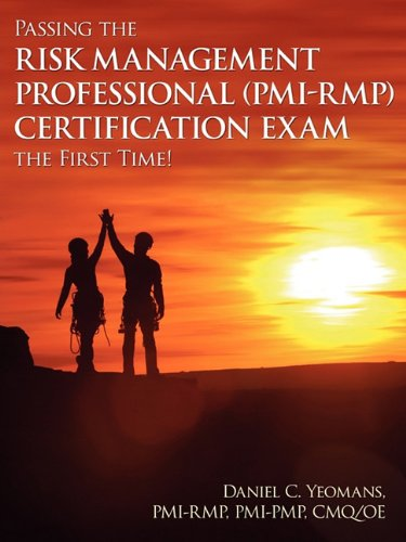 Professional Risk (Passing the Risk Management Professional (PMI-RMP)® Certification Exam the First Time!)
