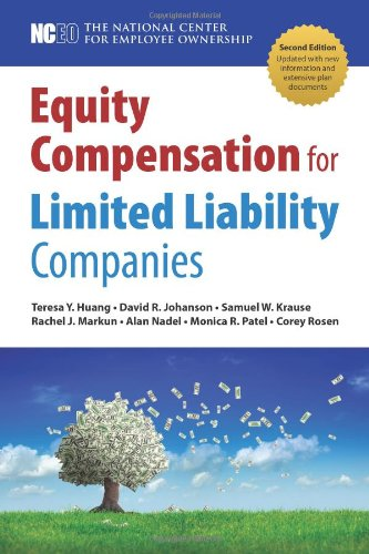 Equity Compensation for Limited Liability Companies (LLCs), 2nd ed.