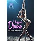 Erotica: Stripped Down (New Adult Romance Multi Book Mega Bundle Erotic Sex Tales Taboo Box Set)(New Adult Erotica, Contemporary Coming Of Age Fantasy, Fetish)