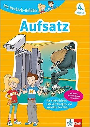 Klett deutsch helden aufsatz 4 klasse summary schreiben abitur
