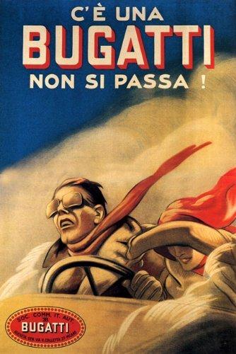 C' E UNA BUGATTI NON SI PASSA ITALIAN FAST CAR AUTOMOBILE COUPLE SPEED WIND ITALY LARGE VINTAGE POSTER REPRO