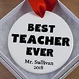 #8: Teacher Appreciation Ornament 2018 - This Gift Features Best Teacher Ever Text (OZ-04)