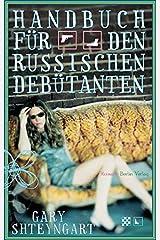 Handbuch für den russischen Debütanten Hardcover