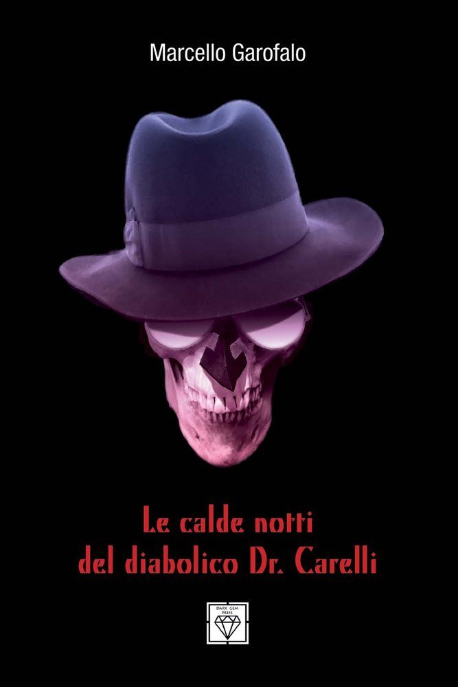 Download Le Calde Notti Del Diabolico Dr. Carelli (Italian Edition) pdf epub