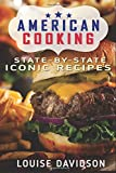 American Cooking: State-by-State Iconic Recipes ***Full Color***