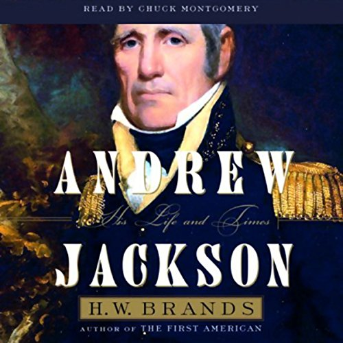 Andrew Jackson: His Life and Times Audiobook [Free Download by Trial] thumbnail