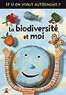 La biodiversité et moi par Pince