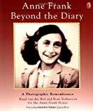 Front cover for the book Anne Frank, beyond the diary : a photographic remembrance by Ruud van der Rol