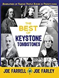 img - for The Best of Keystone Tombstones: Biographies of Famous People Buried in Pennsylvania book / textbook / text book