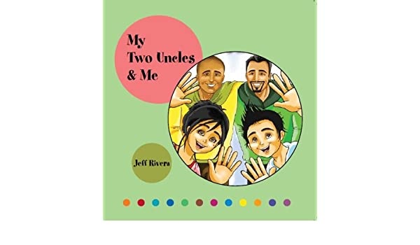 My Two Uncles Me Teacher Parent Lgbt Recommended For Kids 4 8