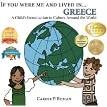 If You Were Me and Lived in...Greece: A Child's Introduction to Cultures Around the World (Volume 11)