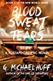 Blood, Sweat & Tears (The New World) (Volume 5)