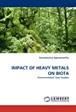 Impact of Heavy Metals on Biot, Govindasamy Agoramoorthy, 3838387503
