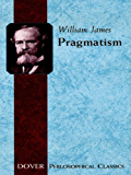Pragmatism (Dover Thrift Editions)