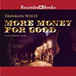 More Money for Good | Franklin White