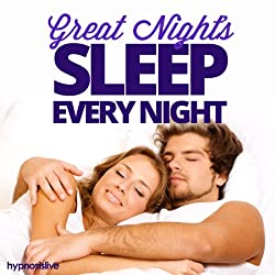 Great Night's Sleep Every Night Hypnosis