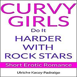 Curvy Girls Do It Harder with Rock Stars