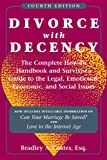 Divorce with Decency, Bradley A. Coates, 0824836596