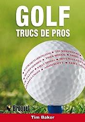 Golf : Trucs de pro