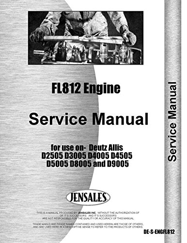 Price comparison product image FL812 Engine Service Manual used in the D2505 D3005 D4005 D4505 D5005 D8005 D9005 Tractors