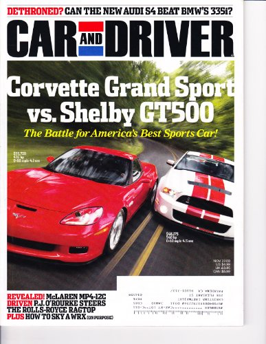 CAR & DRIVER MAGAZINE, NOVEMBER 2009 - Corvette Grand Sport vs. Shelby GT500, Audi S4 vs BMW 3351, McLaren MP4-12C