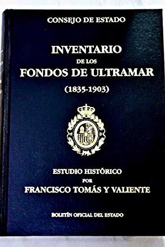 Inventario de los fondos de Ultramar (1835-1903): Amazon.es: Francisco Tomás y Valiente: Libros