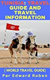 Tunisia: Travel Guide And Travel Information