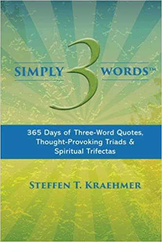 Simply 3 Words 365 Days Of Three Word Quotes Thought Provoking