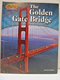 The Golden Gate Bridge (American Places: from Vision to Reality)