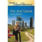 For Just Cause | Kara Lennox